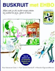 Buskruit met EHBO -alles wat je als ouder moet we ten bij ziekte of pijn, groot Veeneman-Dietz, Nina