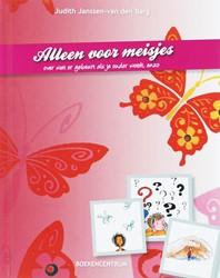 Alleen voor meisjes -over wat er allemaal gebeurt a ls je ouder wordt, enzo Janssen-van den Barg, J.