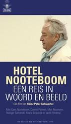 HOTEL NOOTEBOOM -EEN REIS IN WOORD EN BEELD SCHWERFEL, H.P.