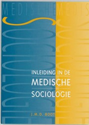 Inleiding in de medische sociologie Boot, J.M.D.