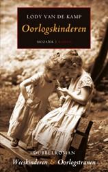 Dubbelroman Weeskinderen & Oorlogstr -Weeskinderen & Oorlogstran Kamp, Lody van de