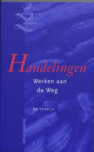 Handelingen -werken aan de weg Verwijs, A.