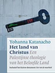 Het land van Christus -Een Palestijnse theologie van het Beloofde Land Katanacho, Yolanda
