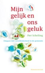 Mijn gelijk en ons geluk -omgaan met verscheidenheid in de gemeente Schelling, Piet