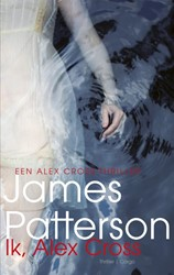 Alex Cross 15 : Ik, Alex Cross Patterson, James