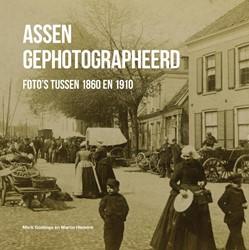 Assen gephotographeerd -foto's tussen 1860 en 191 Goslinga, Mark