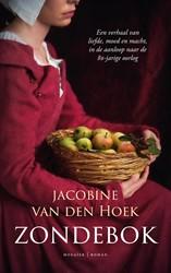 Zondebok -Een verhaal van liefde, moed e n macht, in de aanloop naar de Hoek, Jacobine van den