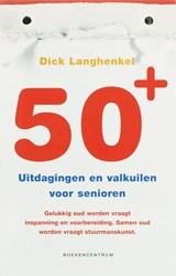 50+ -uitdagingen en valkuilen voor senioren Langhenkel, D.