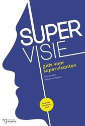 Supervisie -gids voor supervisanten Haan, Erik de