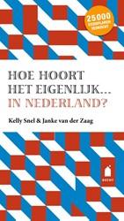 Hoe hoort het eigenlijk... in Nederland? Snel, Kelly