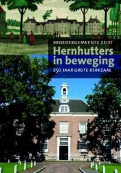 Hernhutters in beweging -250 jaar grote kerkzaal Egas, Jan