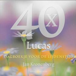40 x Lucas -dagboekje voor de lijdenstijd Kronenberg, J.