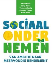 Sociaal ondernemen -Van ambitie naar meervoudig re ndement Maas, Karen