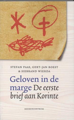 Geloven in de marge -de eerste brief aan Korinte Paas, S.