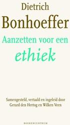 Aanzetten voor een ethiek -dietrich Bonhoeffer