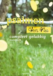 Psalmen voor Nu PvN - Compleet gelukkig -muziekboek Psalmen voor Nu