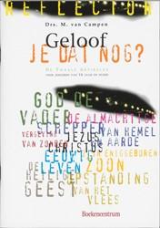 Catechese - Geloof je dat nog -de Twaalf Artikelen : voor jon geren van 16 jaar en ouder Campen, M. van