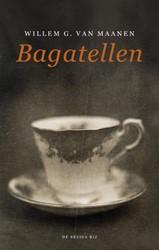 BAGATELLEN -VERHALEN MAANEN, WILLEM G. VAN