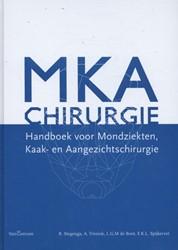 MKA-chirurgie -handboek voor mondziekten, kaa k- en aangezichtschirurgie Stegenga, B.
