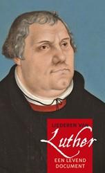 Alle liederen van Luther -Een levend document ELK