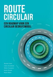 Stichting management studies Route Circu -een roadmap voor een circulair bedrijfsmodel Ewen, Dionne