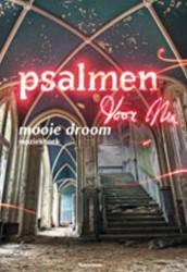 Psalmen voor Nu Muziekboek - Mooie Droom -mooie droom