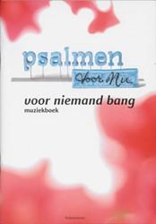 Voor niemand bang -muziekboek bij cd 2 Psalmen vo or Nu