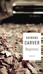 Beginners Carver, Raymond