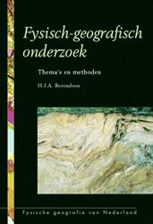 Fysisch-geografisch onderzoek -thema's en methoden Berendsen, H.J.A.