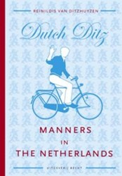 Manners in the Netherlands DutchDitz Ditzhuyzen, Reinildis van