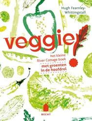Veggie! -Het kleine River Cottage boek met groenten in de hoofdrol Fearnley-Whittingstall, Hugh