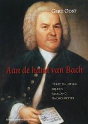 Aan de hand van Bach -tekst en uitleg bij een jaarga ng Bachcantates Oost, G.