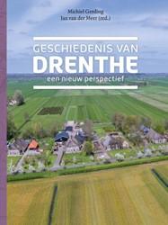 Geschiedenis van Drenthe -Een nieuw perspectief Gerding, Michiel