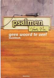 Psalmen voor Nu -muziekboek bij CD 4 BERG, M. VAN DEN