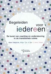 Begeleiden voor iedereen -de kunst van coaching en onder steuning in de transitionele r Meijerink, Albert