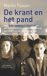De krant en het pand -Het Reformatorisch Dagblad en de ontwikkeling van de bevinde Tijssen, Martin