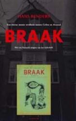 Braak -een kleine mooie revolutie tus sen Cobra en Atonaal RENDERS, H.