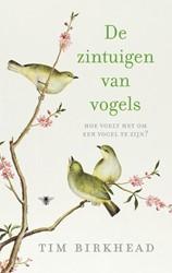 De zintuigen van vogels -hoe voelt het om een vogel te zijn? Birkhead, Tim