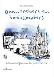 Baanbrekers en boekhouders -herinneringen aan 50 jaar kleu ters Janssen-Vos, Frea