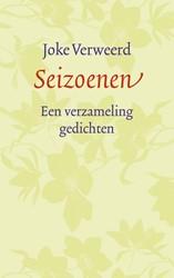 Seizoenen -Een verzameling gedichten Verweerd, Joke