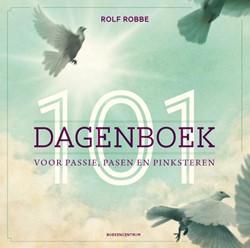 101-dagenboek -voor passie, pasen en pinkster en Robbe, Rolf
