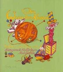 DER WUNDERKNAUL -THE WONDROUS BALL OF YARN KALLMEYER-MEHLHORN, M.
