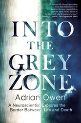 INTO THE GREY ZONE ADRIAN OWEN
