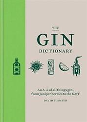 The Gin Dictionary Smith, David T.
