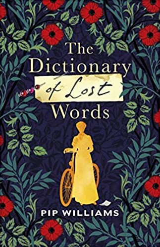 The Dictionary of Lost Words Williams, Pip