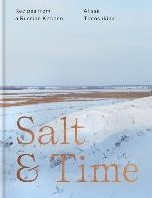 Salt & Time -Recipes from a Modern Russian Kitchen Timoshkina, Alissa