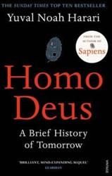 Harari*Homo Deus -A Brief History of Tomorrow Harari, Yuval Noah