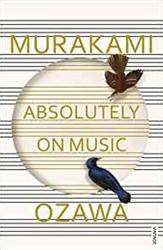 Absolutely on Music Murakami, Haruki