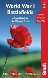 WORLD WAR I BATTLEFIELDS -A TRAVEL GUIDE TO THE WESTERN Front; Sites, Museums, Memoria JOHN RULER
