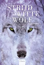 De strijd met de witte wolf Charliers, Christine
